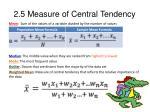2 5 measure of central tendency