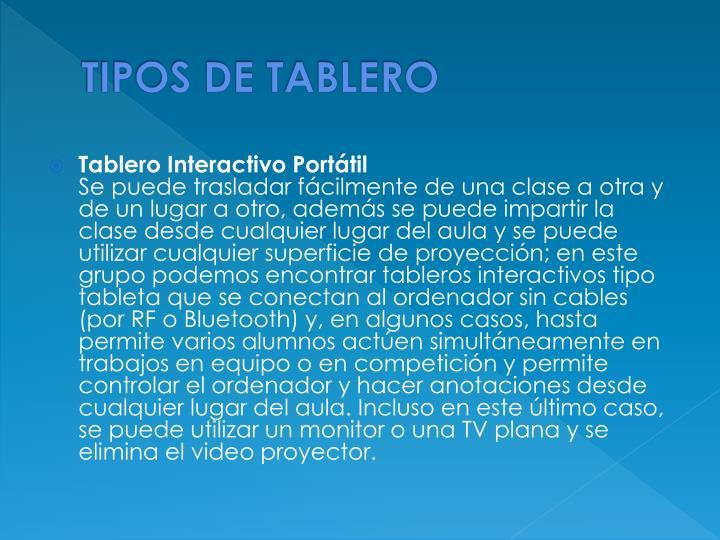 TIPOS DE TABLERO
