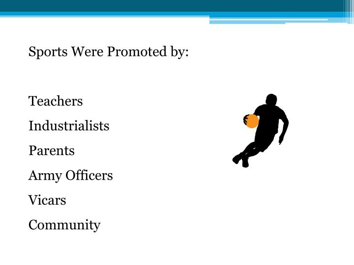 Sports Were Promoted by:
