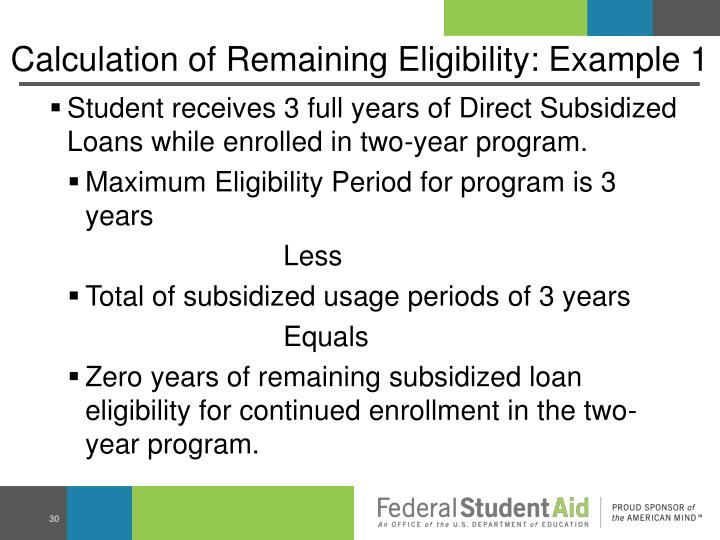 Calculation of Remaining Eligibility: Example 1