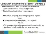 calculation of remaining eligibility example 2