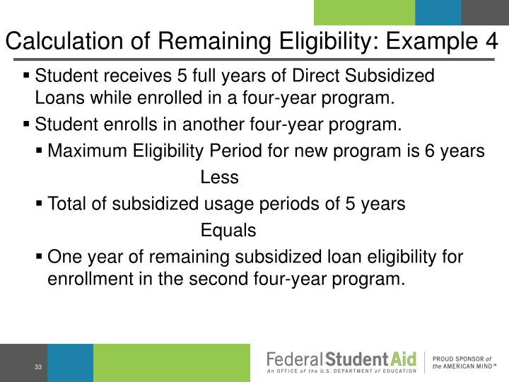 Calculation of Remaining Eligibility: Example