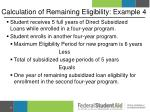 calculation of remaining eligibility example 4
