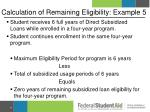 calculation of remaining eligibility example 5