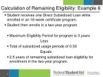 calculation of remaining eligibility example 6