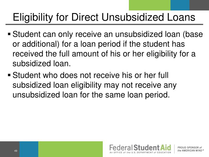 Eligibility for Direct Unsubsidized Loans