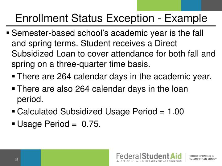 Enrollment Status Exception - Example