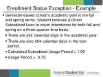 enrollment status exception example