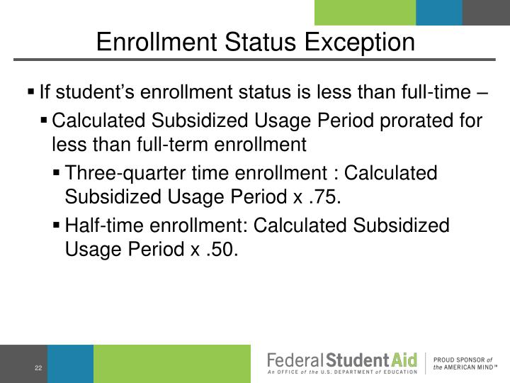 Enrollment Status Exception