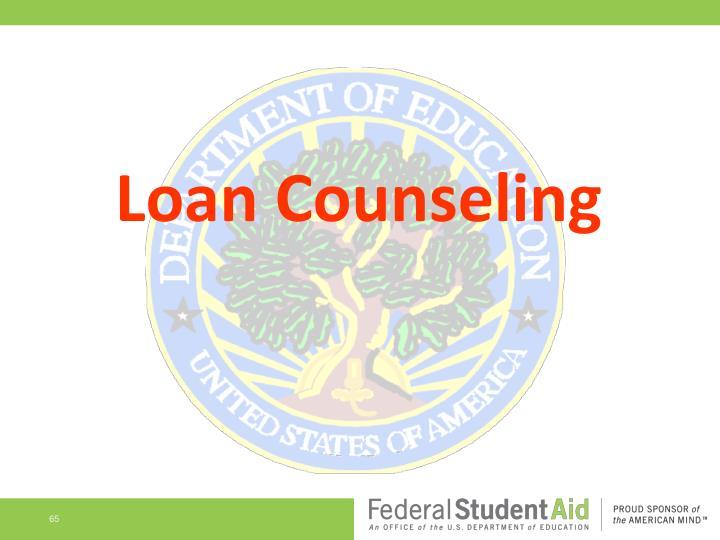 Loan Counseling