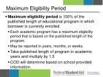 maximum eligibility period1