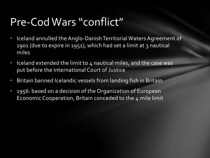 """Pre-Cod Wars """"conflict"""