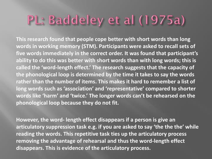 PL: Baddeley et al (1975a)