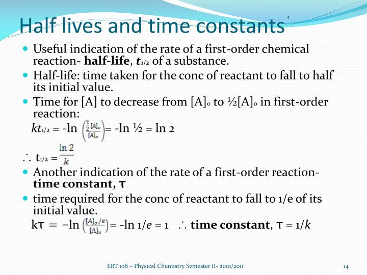 Half lives and time constants