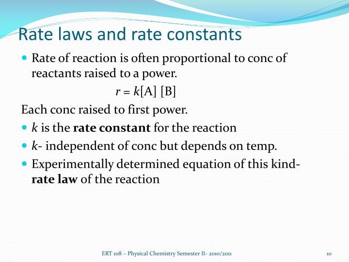 Rate laws and rate constants