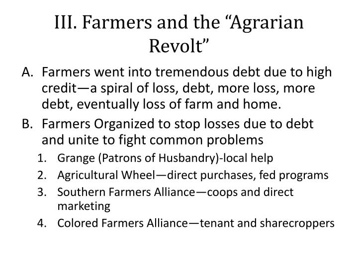 "III. Farmers and the ""Agrarian Revolt"""