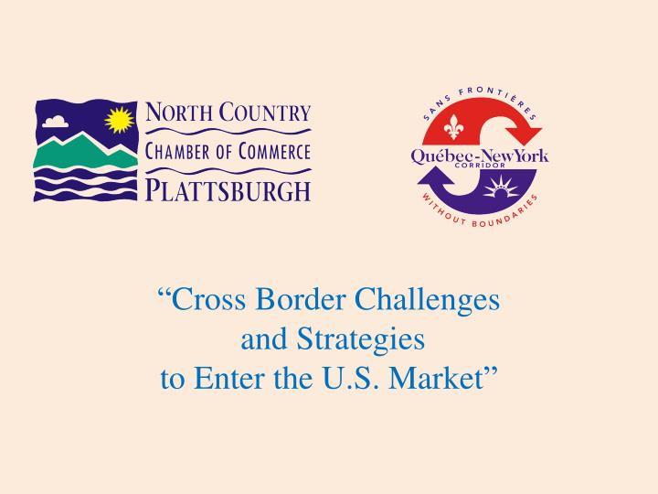 """Cross Border Challenges"