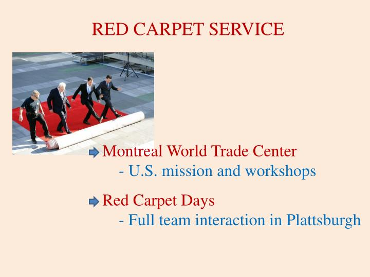 RED CARPET SERVICE