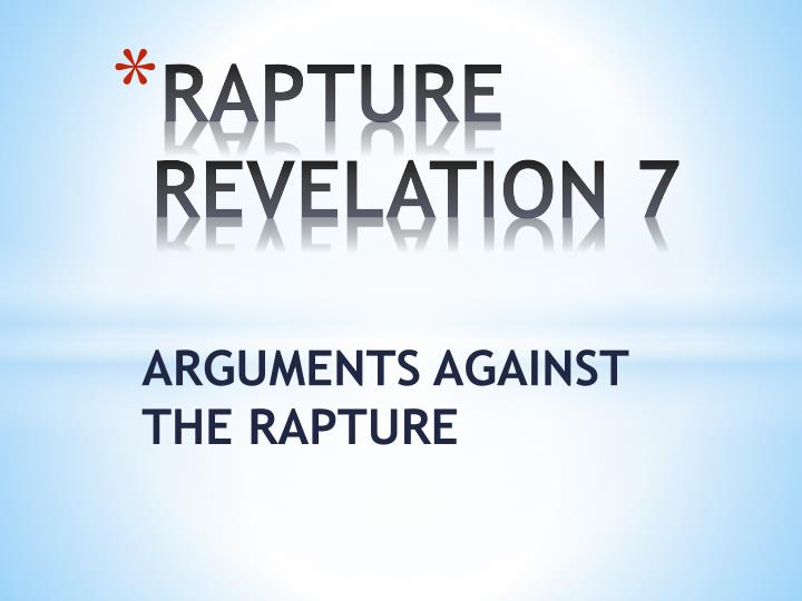 Rapture revelation 7