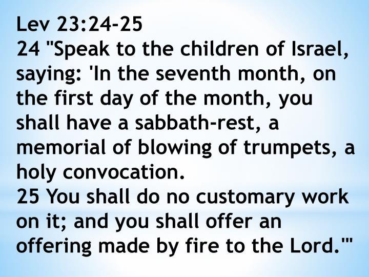 Lev 23:24-25
