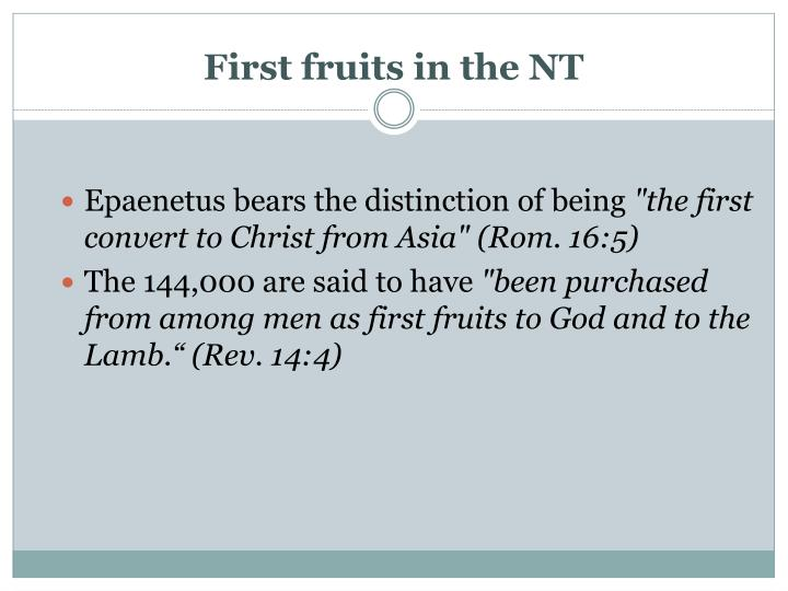 First fruits in the NT