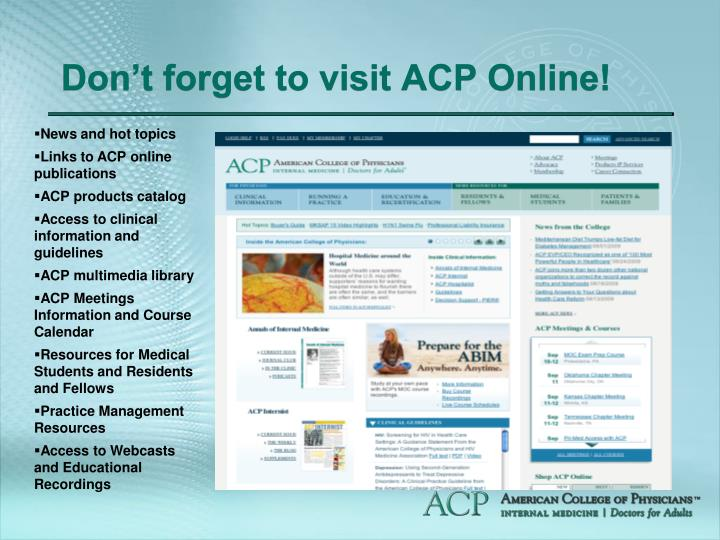 Don't forget to visit ACP Online!