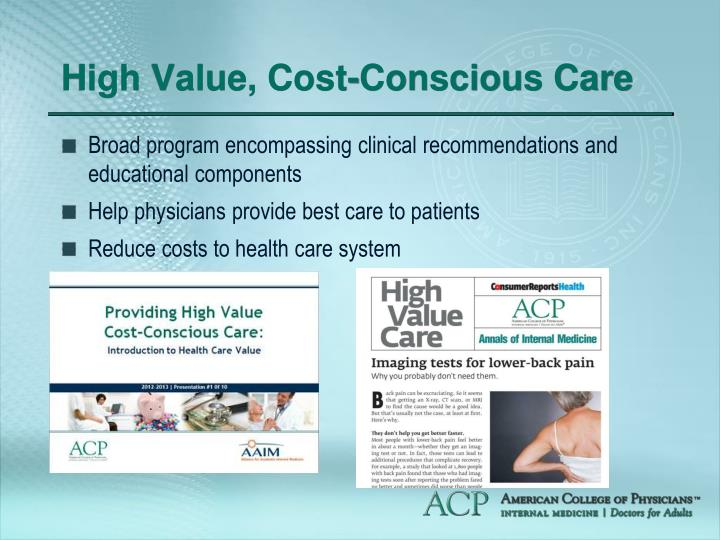 High Value, Cost-Conscious Care