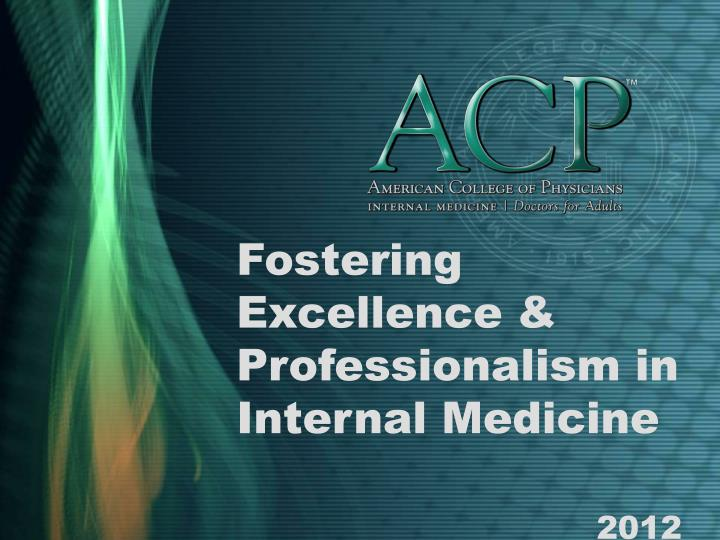 Fostering Excellence & Professionalism in Internal Medicine