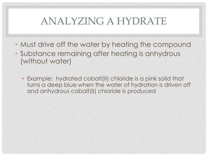 Analyzing a Hydrate