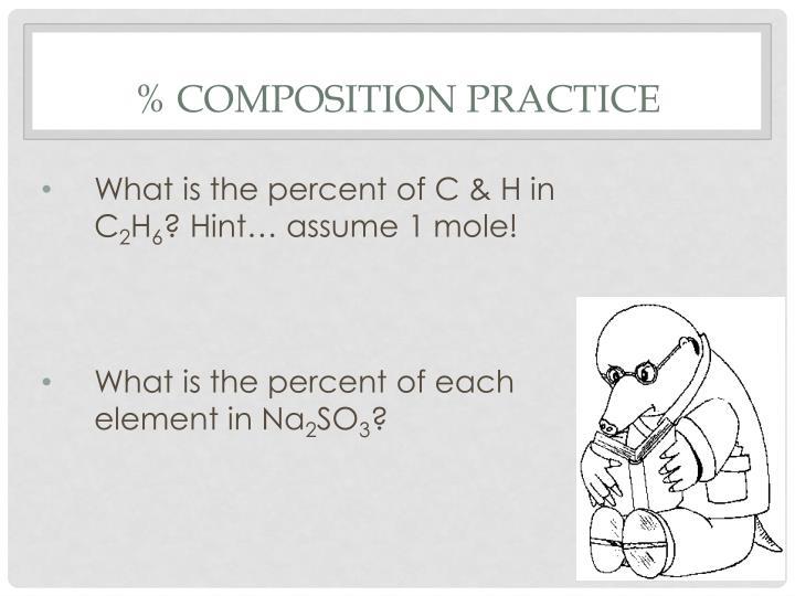 % Composition Practice