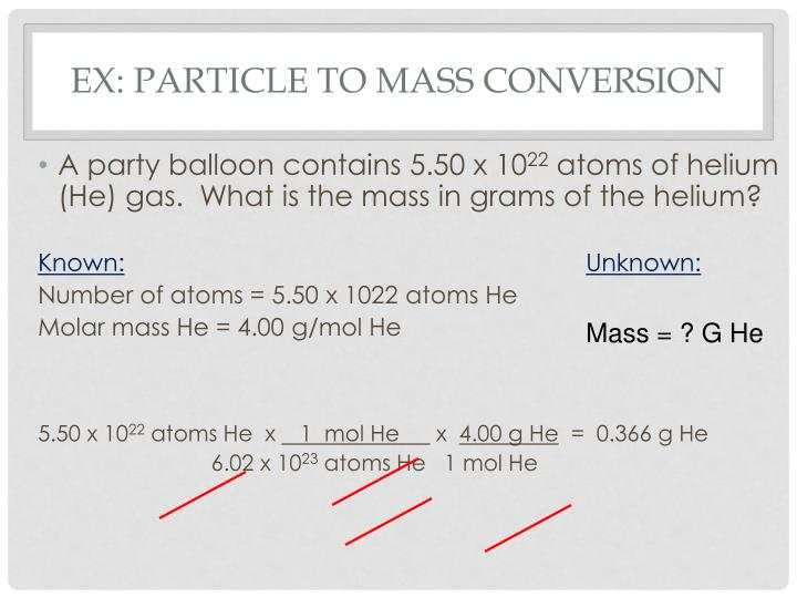 Ex: Particle to Mass Conversion