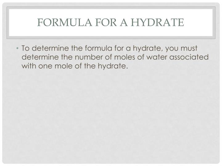 Formula for a Hydrate