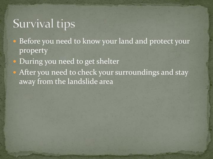 Survival tips