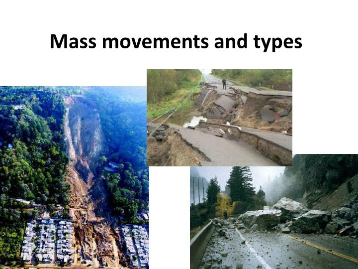 Mass movements and types