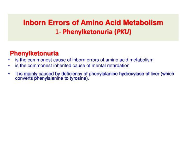 Inborn Errors of Amino Acid Metabolism