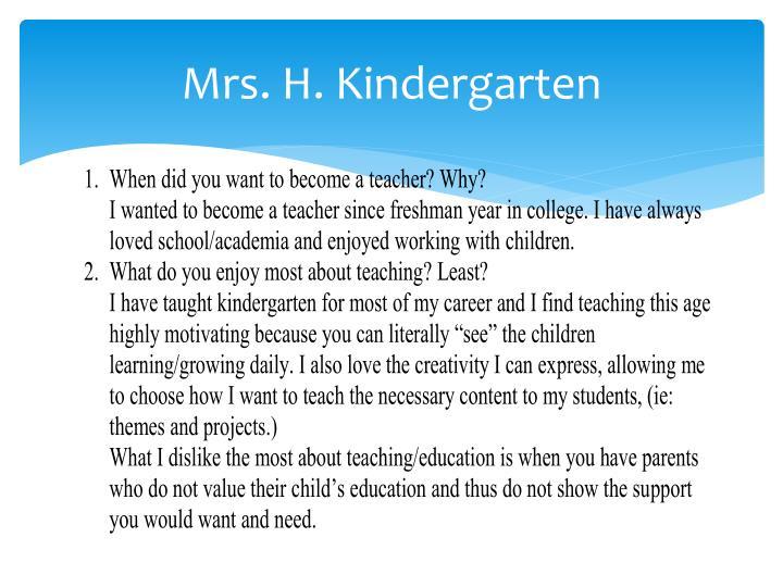 Mrs. H. Kindergarten