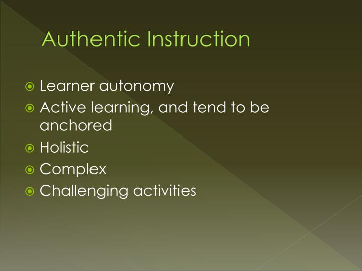Authentic Instruction