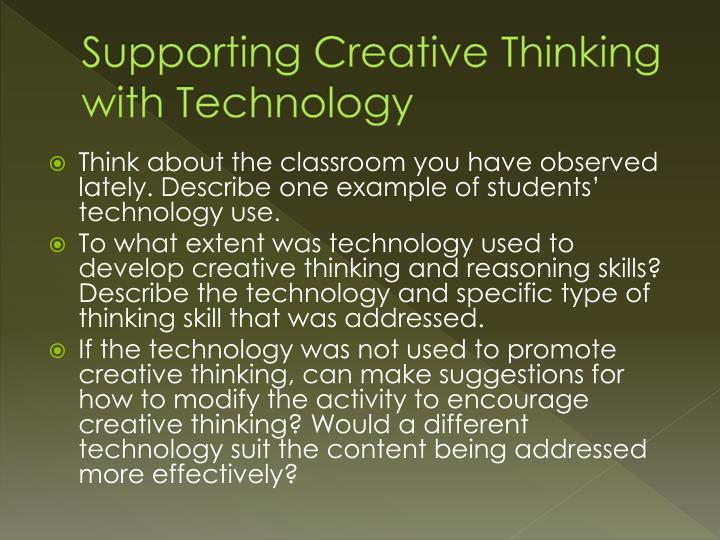 Supporting Creative Thinking with Technology