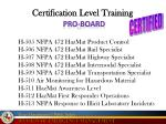 certification level training1