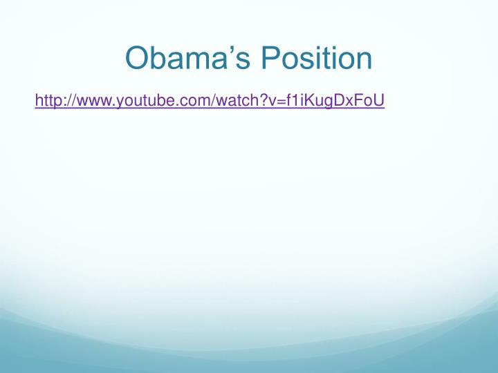 Obama's Position