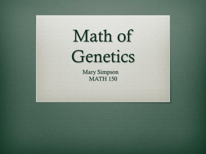 Math of genetics