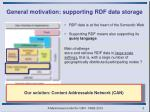 general motivation supporting rdf data storage