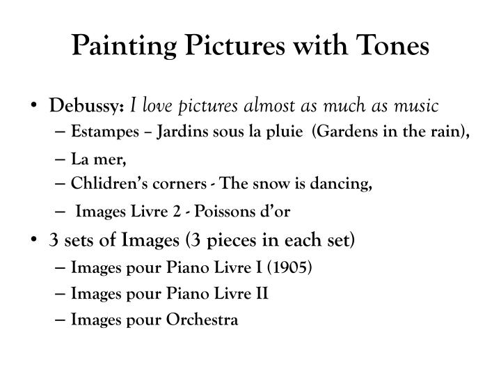 Painting Pictures with Tones