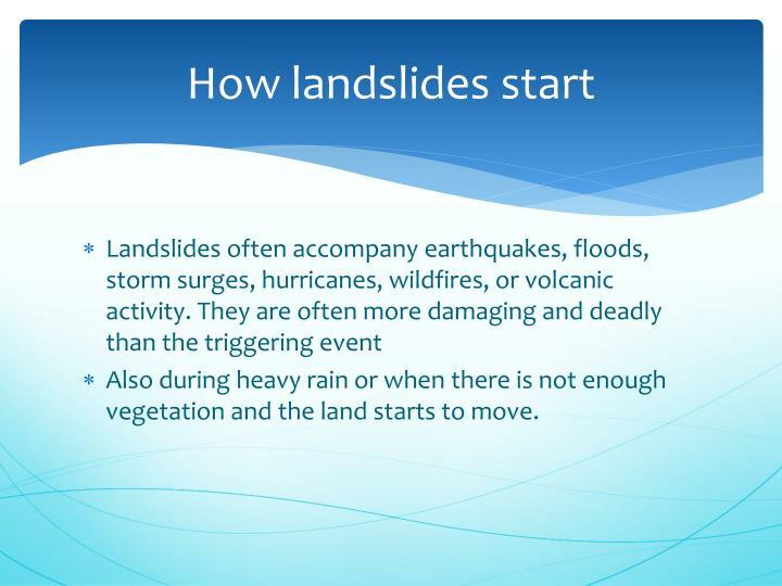 How landslides start