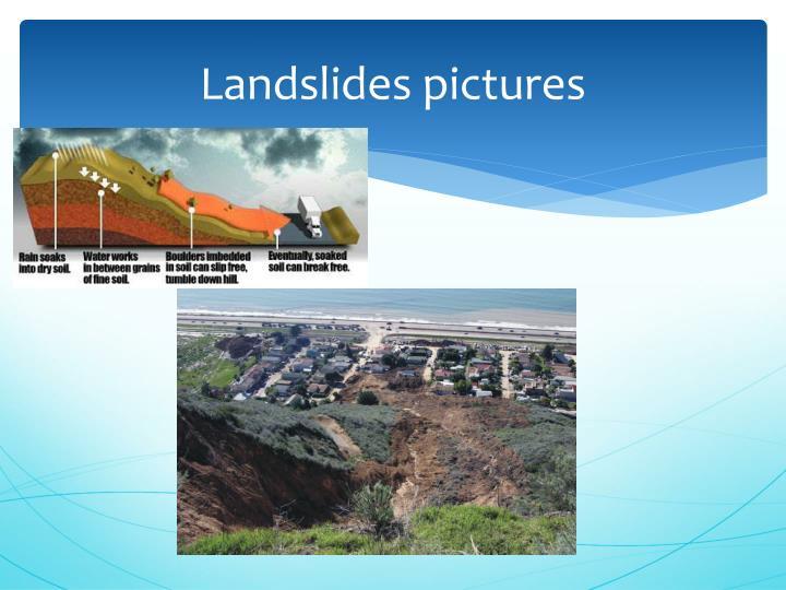 Landslides pictures