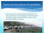 some common places for landslides