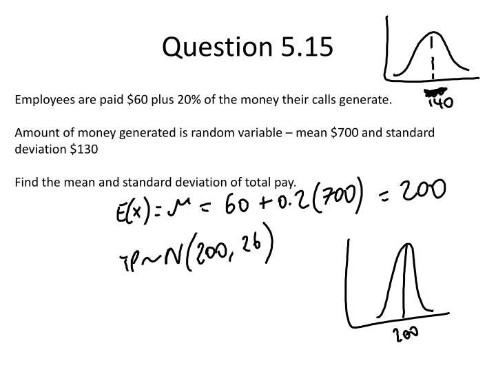 Question 5.15