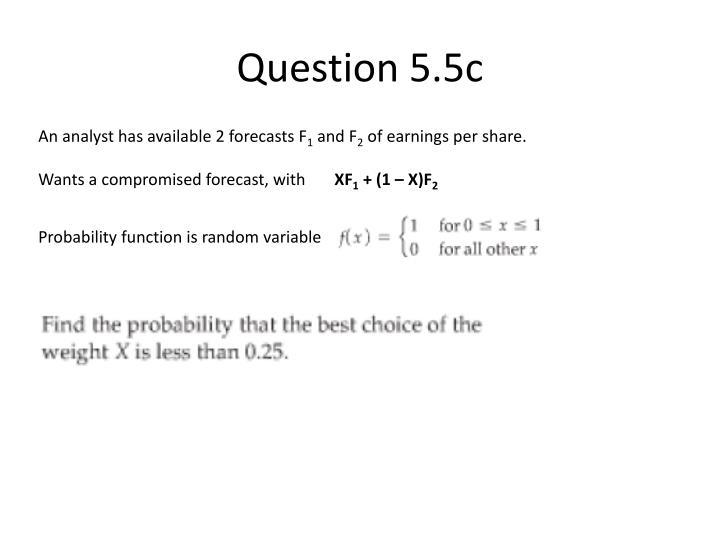 Question 5.5c