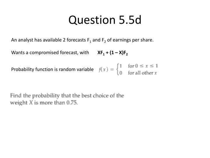 Question 5.5d