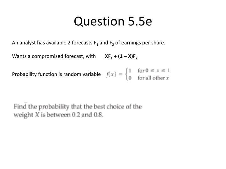 Question 5.5e